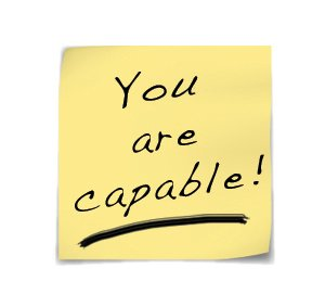 You Are Capable!