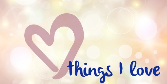 thingsilove