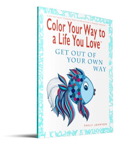 adult coloring books Get Out Of Your Own Way