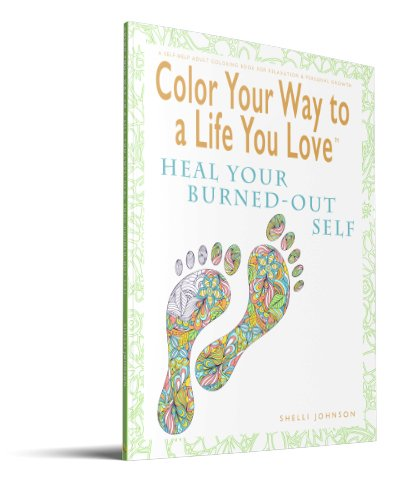 adult coloring book Heal Your Burned-Out Self