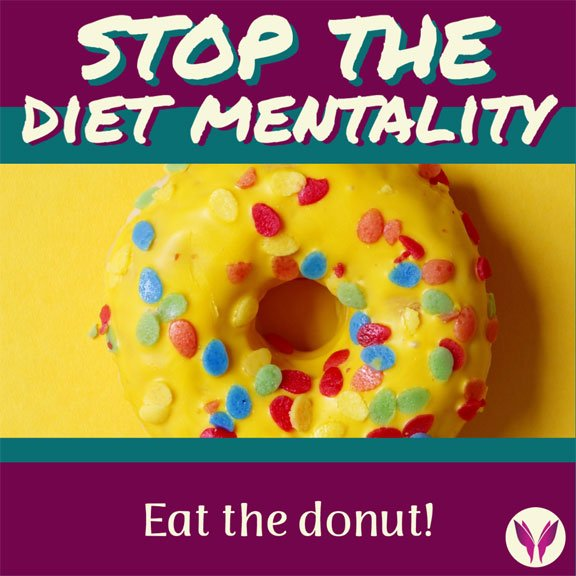 Stop the diet mentality shellijohnson.com