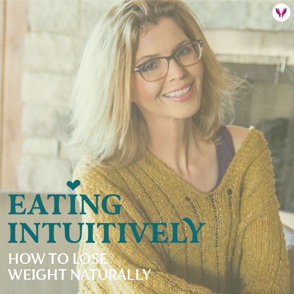 Eating Intuitively How To Lose Weight Naturally shellijohnson.com
